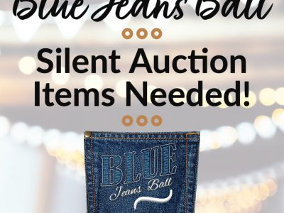2020 Blue Jeans Ball Silent Auction Items Needed